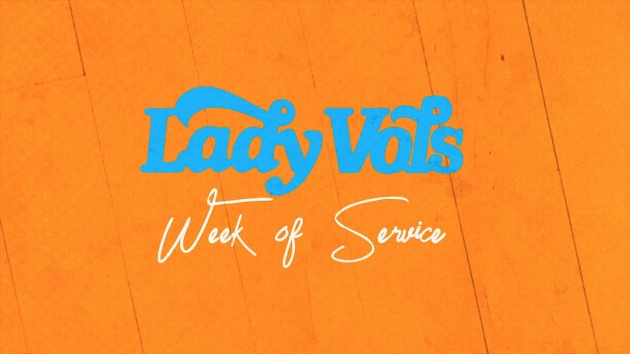 Lady Vols Week of Service