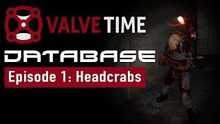 Headcrabs - Database: Episode 1
