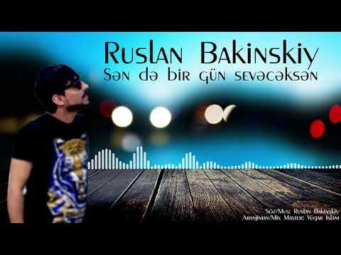 Ruslan Bakinskiy - Sende Bir Gun Seveceksen 2020