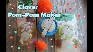 Review: Pom-Pom Maker von CLOVER