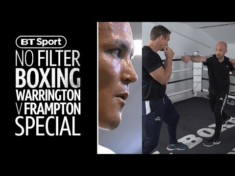 Josh Warrington V Carl Frampton Special Fight Preview | No Filter Boxing