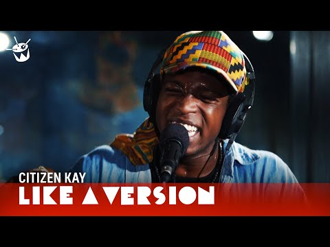 Citizen Kay - Life Give You Lemons (live on triple j)