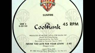 """Sunfire - Never Too Late For Your Lovin' (12"""" Funk 1983)"""