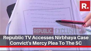 Republic TV Accesses Nirbhaya Case Convict's Mercy Plea To The Supreme Court