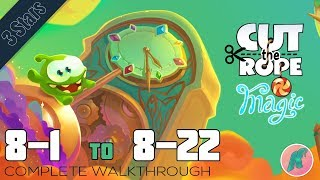 TREE VILLAGE - Levels 8-1 to 8-22 - Cut The Rope: MAGIC GOLD