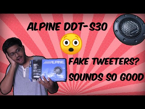 Alpine DDT S30 Tweeters | Unboxing | Review | Sound Test | English