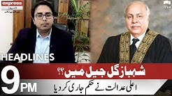 Shahbaz Gill Going To Jail Headlines 9 PM 28 October 2021 Express News ID1I