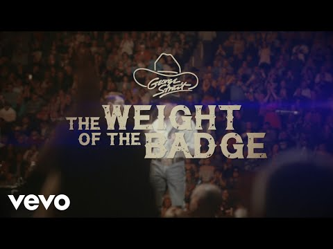 George Strait – The Weight Of The Badge