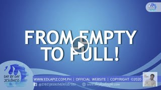 🆕  Ed Lpiz - From Empty to Full 👉 Latest Sermon New Video 👉 Ed Lapiz Official Channel 2020