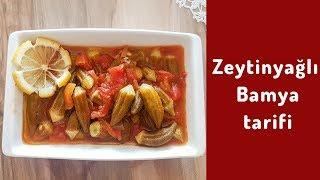 Zeytinyağlı Bamya Tarifi l Şipşak Yemek Tarifleri