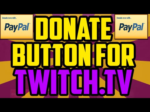 How To Get A Donate Button on Twitch 2017 USING PAYPAL - Twitch Paypal Donation Button Setup
