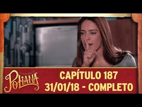 As Aventuras De Poliana | Capítulo 187 - 31/01/19, Completo