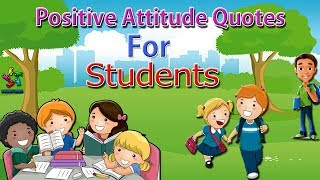 Positive Attitude Quotes For Students | Best Quotations For Kids | Funny Kids