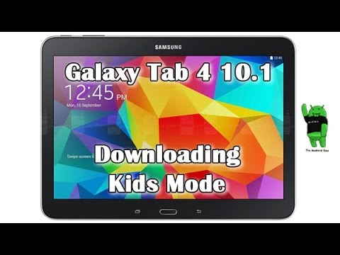How to Download Kids Mode on Galaxy Tab 4 10 1