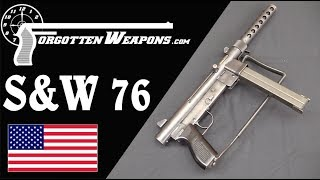 Smith & Wesson 76: American's Vietnam 9mm SMG