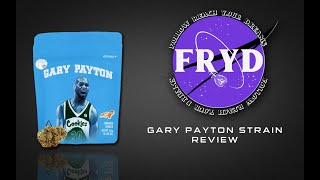 "COOKIES ""GARY PAYTON""- STRAIN REVIEW | FRYD REVIEWS"
