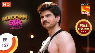 Maddam Sir - Ep 157 - Full Episode - 15th January, 2021