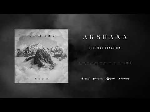 Akshara  Ethereal Damnation Exclusive Premiere 2018