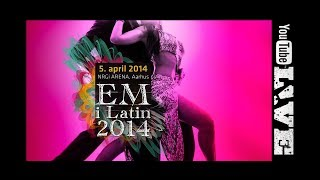 2014 Euro Latin Aarhus | Final | DanceSport Total