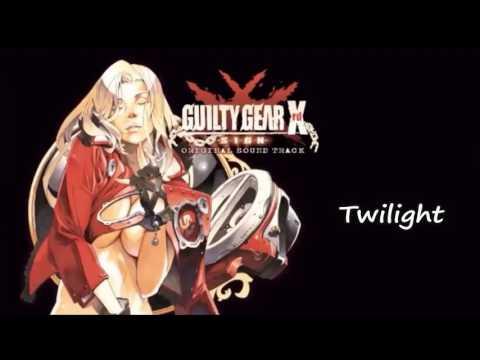 Guilty Gear Xrd -SIGN- OST Twilight