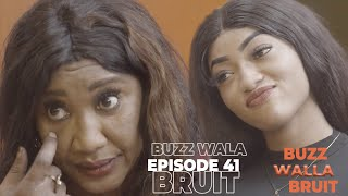 Buzz wala Bruit - Épisode 41