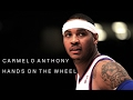 Carmelo Anthony Hands On The Wheel ʜᴅ mp3