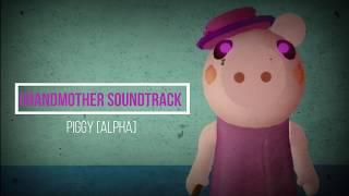 Roblox PIGGY [ALPHA] - grandmother Theme Song // Roblox PIGGY [ALPHA] - G.M. Tema Musical [NEW OST]