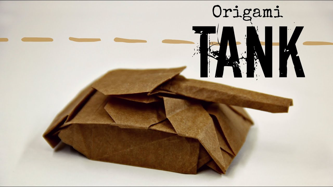 How To Make An Origami Tank Ivan Danny Youtube