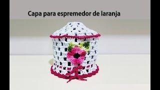CAPA PARA ESPREMEDOR DE LARANJA EM CROCHÊ