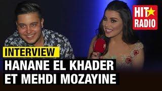 [INTERVIEW] HANANE EL KHADER ET MEHDI MOZAYINE NOUS DISENT TOUT SUR LE HIT