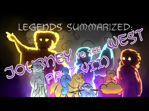 Legends Summarized: The Journey To The West (Part VII)