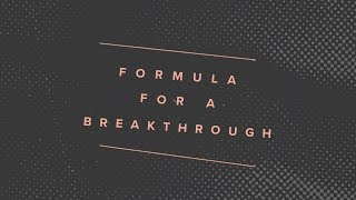 """Formula for a Breakthrough"" with Jentezen Franklin"