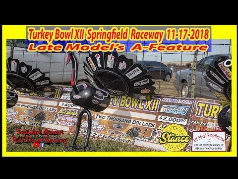 Late Models - A Feature - Turkey Bowl XII Springfield Raceway 11-17-2018