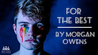 For The Best by Morgan Owens - Poets of The Cove - Mental Health Poetry - with Man Cove Wellbeing
