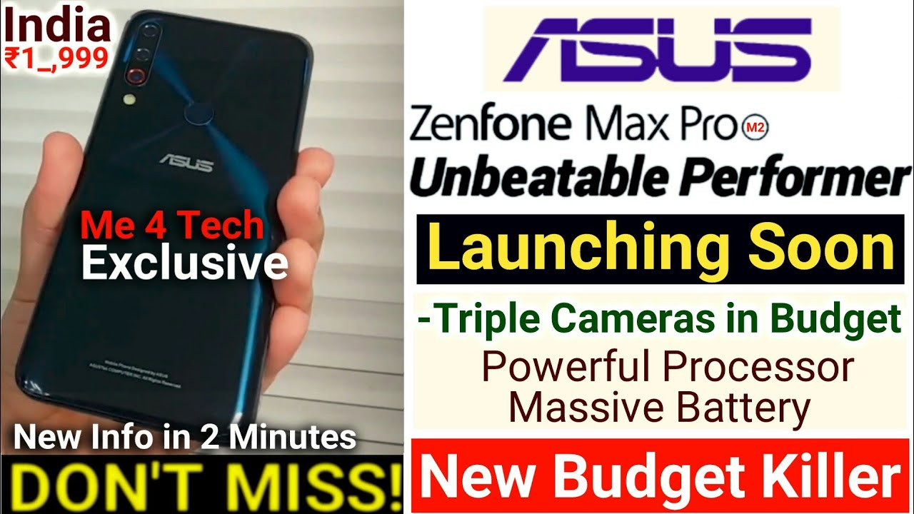 Asus Zenfone Max Pro M2 To Launch Soon In India Price