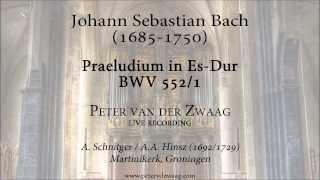 J.S. Bach - Praeludium und Fuge Es-Dur, BWV 552
