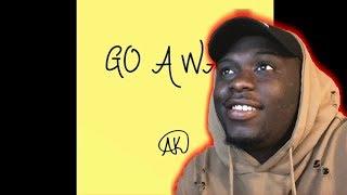 IAMTHEREALAK-GO AWAY!!   REACTION