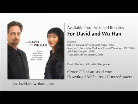 Jalbert: Cello Sonata: IV. Marcato; David Finckel and Wu Han