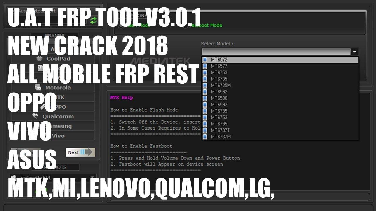 UAT FRP TOOL V3 0 1 NEW CRACK 2018 ALL MOBILE FRP RESET  (OPPO,VIVO,ASUS,MTK,MI,LENOVO,QUALCOM,LG,