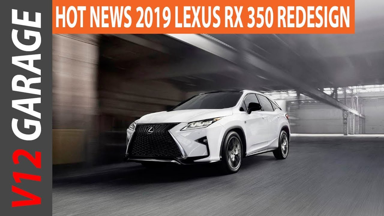 2019 Lexus RX 350 Redesign, Specs and Price - YouTube