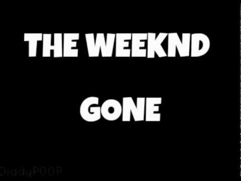 THE WEEKND - GONE