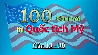 Hỏi & Trả Lời Thi Quốc Tịch Mỹ - Phần 2  (câu 13-30)