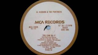 Al Hudson and The Partners - You Can Do It