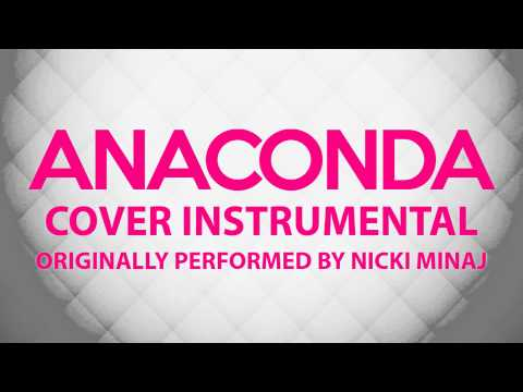 Anaconda (Cover Instrumental) [In the Style of Nicki Minaj]
