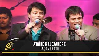 Ataíde & Alexandre - Laço Aberto - Marco Brasil 10 Anos