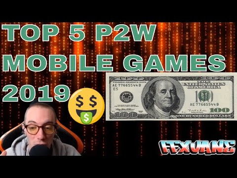 TOP 5 P2W MOBILE GAMES OF 2019