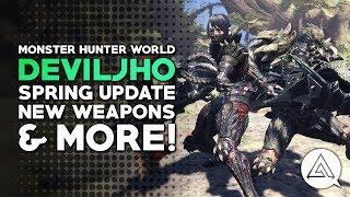 Monster Hunter World | Deviljho Gameplay, Spring Blossom Event, New Weapons & More!