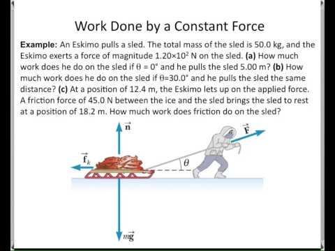 CHP7-WORK AND KINETIC ENERGY Part 1 of 2