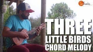 Three Little Birds - Bob Marley - Ukulele Tutorial Chord Melody
