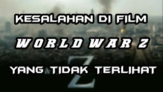 Video Kesalahan DI Film World War Z download MP3, 3GP, MP4, WEBM, AVI, FLV September 2018